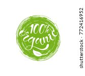 100  organic text lettering... | Shutterstock .eps vector #772416952