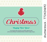 merry christmas and happy new... | Shutterstock .eps vector #772424692