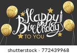 color glossy happy birthday... | Shutterstock . vector #772439968