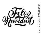 feliz navidad  spanish merry... | Shutterstock .eps vector #772473856