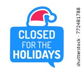 closed for holidays. badge ... | Shutterstock .eps vector #772481788