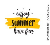 enjoy summer lettering | Shutterstock .eps vector #772524172
