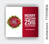 christmas party design template.... | Shutterstock .eps vector #772553836