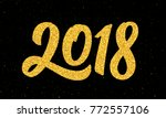 happy new year 2018 greeting... | Shutterstock . vector #772557106