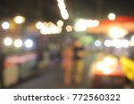 the blur view of light in the... | Shutterstock . vector #772560322