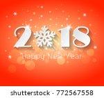 design happy new year 2018 ... | Shutterstock .eps vector #772567558