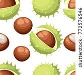 seamless pattern chesnut peeled ... | Shutterstock .eps vector #772576546