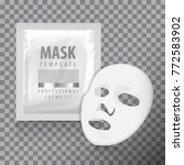 facial sheet mask with sachet.... | Shutterstock .eps vector #772583902