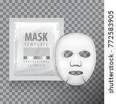 facial sheet mask with sachet.... | Shutterstock .eps vector #772583905