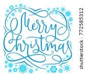 hand lettering calligraphic... | Shutterstock .eps vector #772585312