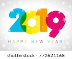 2019 happy new year card... | Shutterstock .eps vector #772621168