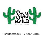 Stay Wild Calligraphy And...