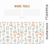 work tools concept with thin... | Shutterstock .eps vector #772653916