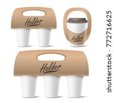 coffee cups holder set  vector. ... | Shutterstock .eps vector #772716625