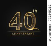 anniversary 40 years... | Shutterstock .eps vector #772845292