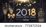 happy new 2018 year and... | Shutterstock .eps vector #772872526