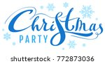 blue christmas party text for... | Shutterstock .eps vector #772873036