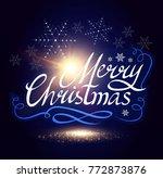 merry christmas calligraphic... | Shutterstock .eps vector #772873876