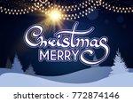 merry christmas calligraphic... | Shutterstock .eps vector #772874146