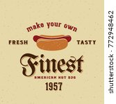 finest american hot dog vintage ... | Shutterstock . vector #772948462