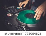 dj in front of sound mixer ... | Shutterstock . vector #773004826