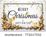 merry christmas and happy new... | Shutterstock .eps vector #773217532