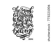 the mind is everything. what... | Shutterstock .eps vector #773221006