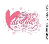 pink happy valentines day hand... | Shutterstock .eps vector #773234548