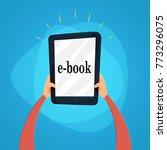 hands holding e book. reading... | Shutterstock .eps vector #773296075