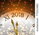 happy new year 2018 background...   Shutterstock .eps vector #773311882
