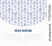 head hunting concept with thin... | Shutterstock .eps vector #773375542