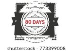80 days warranty icon vintage... | Shutterstock .eps vector #773399008