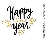 happy new year hand written... | Shutterstock .eps vector #773407252