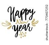 happy new year hand written... | Shutterstock .eps vector #773407252