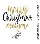 merry christmas hand written... | Shutterstock .eps vector #773407255