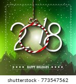 2018 happy new year background... | Shutterstock . vector #773547562