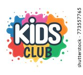 Kids Club Inscription On The...