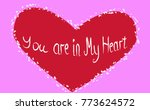 inscription you are in my heart ...   Shutterstock .eps vector #773624572