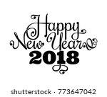 happy new year 2018 inscription.... | Shutterstock .eps vector #773647042