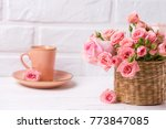 pink roses flowers   and cup of ... | Shutterstock . vector #773847085