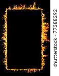 fire frame isolated on black | Shutterstock . vector #77388292