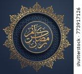 ramadan kareem greeting... | Shutterstock .eps vector #773917126