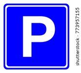european parking area sign in... | Shutterstock .eps vector #773957155