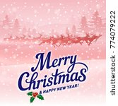 merry christmas and happy new... | Shutterstock .eps vector #774079222