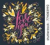 love you. handdrawn lettering... | Shutterstock .eps vector #774083992