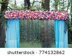 wedding altar made of blue... | Shutterstock . vector #774132862