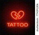 tattoo parlor glowing neon... | Shutterstock .eps vector #774391306