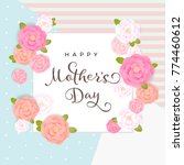 vector floral mother's day...   Shutterstock .eps vector #774460612