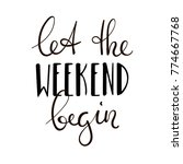 let the weekend begin. fun... | Shutterstock .eps vector #774667768