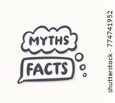 myths and facts. | Shutterstock .eps vector #774741952